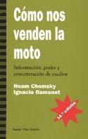 Cómo nos venden la moto: Información, poder y concetración de medios (Más Madera) por Noam Chomsky