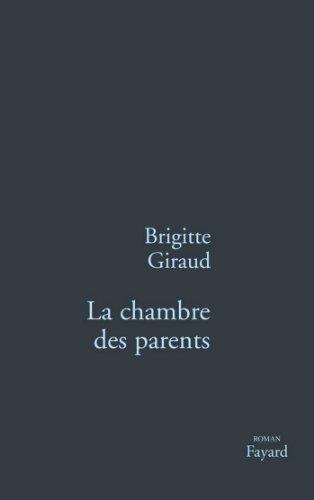 La Chambre des parents (Littérature Française) (French Edition)
