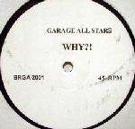 Garage All Stars - Why?! - Not On Label All-star-garage