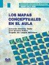 MAPAS CONCEPTUALES EN EL AULA, LOS