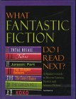 What Fantastic Fiction Do I Read Next?: A Reader's Guide to Fantasy, Horror and Science Fiction (1997-10-30) par unknown