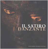 Il Satiro Danzante (Leonardo International)