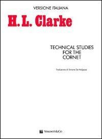 Technical studies for the cornet by H. L. Clarke (2009-11-09)