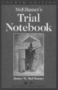 McElhaney's Trial Notebook by James W. McElhaney (2005-07-06)