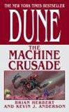 The Machine Crusade (Legends of Dune, Book 2)