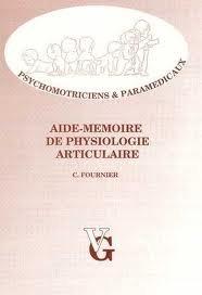 Aide-mémoire en physiopathologie articulaire