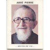 Miettes de vie par  Abbé Pierre
