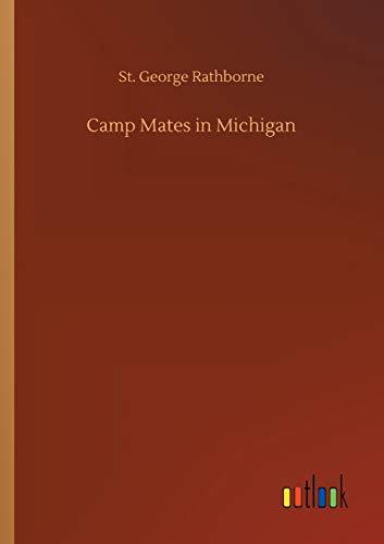 Camp Mates in Michigan