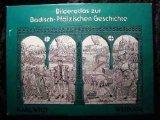 Bilderatlas zur Badisch- Pfälzischen Geschichte