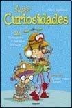 Supercuriosidades/Very Cute (Juveniles) por Nahuel Sugobono