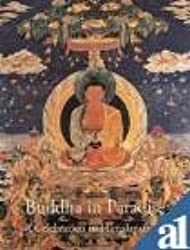 Buddha in Paradise A Celebration in Himalayan Art