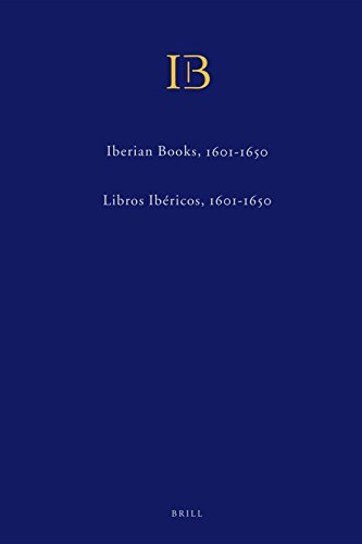 Descargar Libro Iberian Books Volumes II & III / Libros Ibericos Volumenes II y III (2 Vols): Books Published in Spain, Portugal and the New World or Elsewhere in Spa de Alexander Samuel Wilkinson
