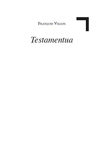 Testamentua (Basque Edition) por François Villon