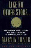 like-no-other-store-the-bloomingdales-legend-and-the-revolution-in-american-marketing-by-marvin-trau