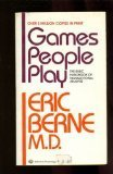 Games People Play by Eric Berne M.D. (1985-03-12)