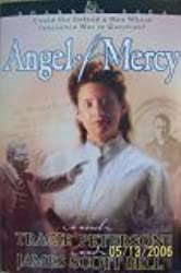 Angel of Mercy, a Novel (Crossings Book Club Edition) (Shannon Saga, 3rd in series)