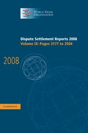 Dispute Settlement Reports 2008: Volume 9, Pages 3177-3504