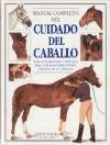 [(Manual completo del cuidado del caballo : una guía esencial y práctica para todos los aspectos del cuidado del caballo)] [By (author) Colin Vogel ] published on (July, 2008)