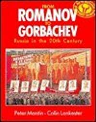 From Romanov to Gorbachev: Russia in the 20th Century (Stanley Thornes History Series)