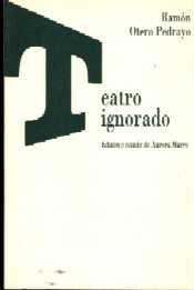 Teatro ignorado por Ramon Otero Pedrayo
