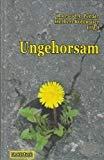 Image of Ungehorsam
