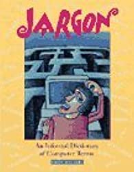Jargon: Informal Dictionary of Computer Terms by Robin Williams (1993-07-06)