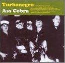 Ass Cobra by Turbonegro (2014-01-01)