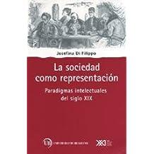 La sociedad como representación (Sociología y política)