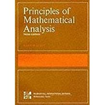 Principles of Mathematical Analysis (International Series in Pure & Applied Mathematics) by Rudin, Walter (1976) Paperback