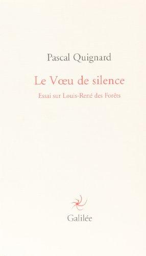 Le Voeu de silence : Essai sur Louis-René des Forêts