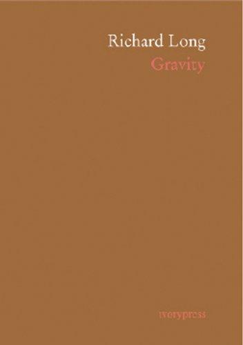 Gravity (IVORY PRESS) por Richard Long