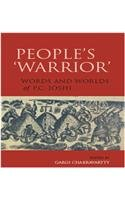 People's 'warrior': Words and Worlds of P.C. Joshi