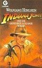 Indiana Jones und die Gefiederte Schlange. Roman - Wolfgang Hohlbein