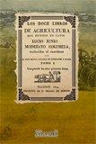 Los doce libros de agricultura. Tomo I (Agricultura y ganadería) por Lucio Junio Moderato Columela