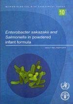 Enterobacter Sakazakii and Salmonella in Powdered Infant Formula: Meeting Report (Microbiological Risk Assessment Series) by Food and Agriculture Organization of the United Nations (2006) Paperback
