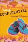 Jenna's Dilemma (Camp Confidential) by Morgan, Melissa J. (2006) Library Binding