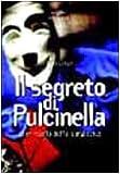eBook Gratis da Scaricare Il segreto di Pulcinella Il miracolo della semplicita (PDF,EPUB,MOBI) Online Italiano