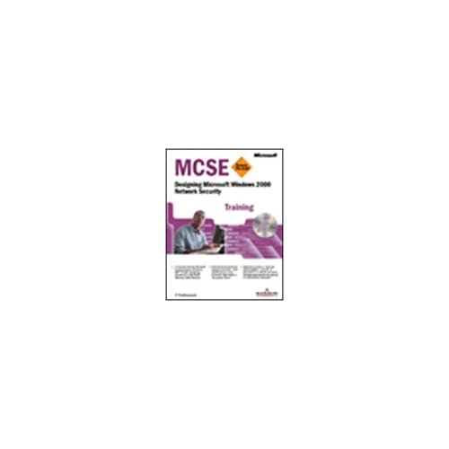 Designing Microsoft Windows 2000 Network Security. Mcse Training. Con Cd-Rom