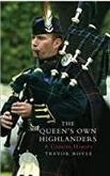 The Queen's Own Highlanders : A Concise History
