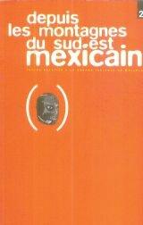 Depuis les montagnes du Sud-Est mexicain : Tome 2 par Editions L'Insomniaque