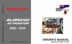 Nissan Elgrand AV Monitor 2002-2010 Owners Handbook (English language edn) by JPNZ Publications Ltd (2011-11-08)