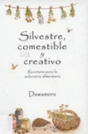 Silvestre, comestible y creativo por Dawamoru