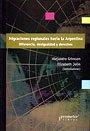 Migraciones Regionales Hacia La Argentina