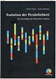 Evolution der Persönlichkeit: Die Grundlagen der Biostruktur-Analyse