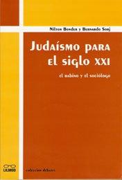 Judaísmo para el siglo XXI. El rabino y el sociólogo