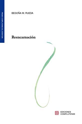 Reencarnación: I Premio de Poesía de la Universidad Complutense de Madrid