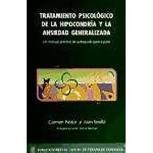 Tratamiento psicologico de la hipocondria y la ansiedad generalizada