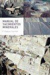 Manual De Yacimientos Minerales por F. Vazquez Guzman