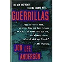 Guerrillas: The Men and Women Fighting Today's Wars