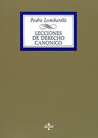 Lecciones de Derecho Canónico: Introducción Derecho Constitucional. Parte General (Derecho - Biblioteca Universitaria De Editorial Tecnos)